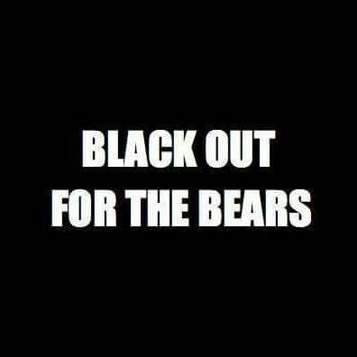 Black out for the bears